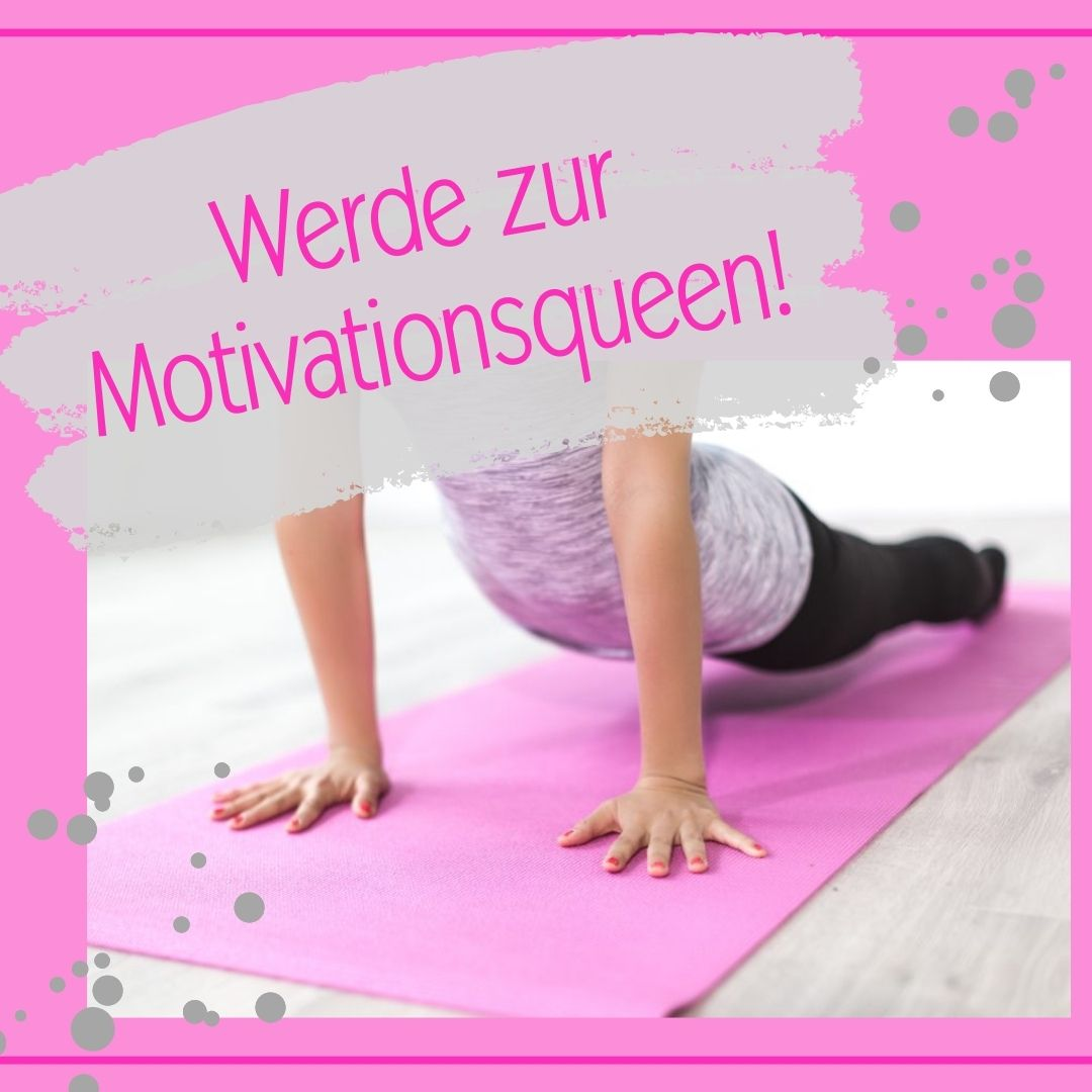 Motivationsqueen